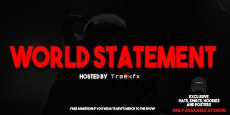 World Statement tickets