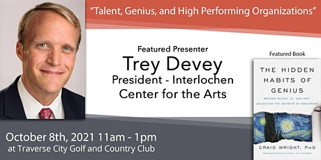 "Oct 8 - Trey Devey, ""Talent, Genius, and High Performing Organizations"" tickets"