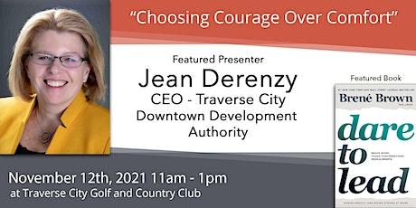 """Nov 12 - Jean Derenzy, """"Choosing Courage Over Comfort"""" tickets"""