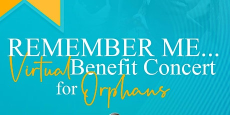 Remember, Me!  Benefit Concert for Orphans tickets