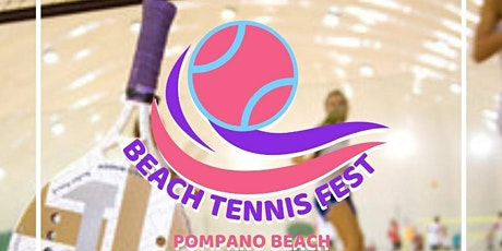 Beach Tennis Fest - Pompano Beach tickets