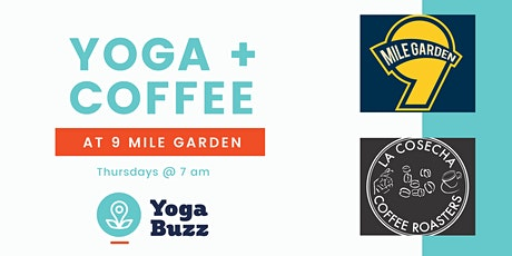 Yoga + Coffee at 9 Mile Garden tickets