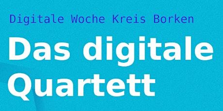 Das digitale Quartett - Digitale Woche Kreis Borken tickets