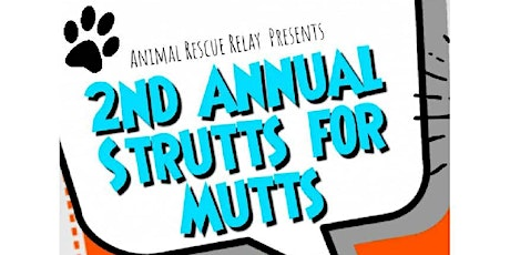 Animal Rescue Relay 2nd Annual Struts for Mutts tickets