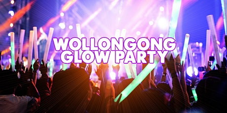 WOLLONGONG GLOW PARTY  | SAT AUGUST 21 tickets