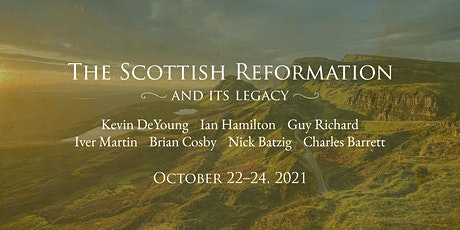 2021 Reformation Heritage Conference tickets