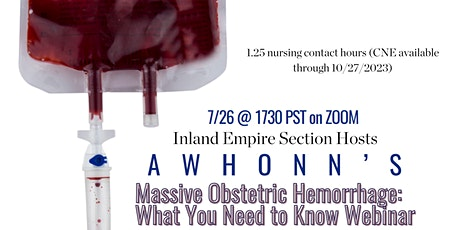 Massive Obstetric Hemorrhage: What you Need to Know Webinar tickets