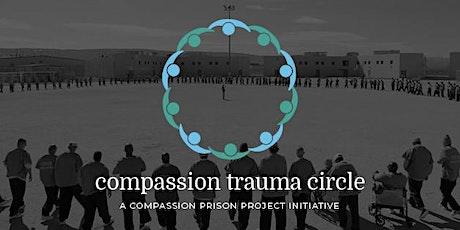 Compassion Trauma Circle #20 tickets