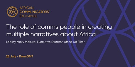 The role of comms people in creating multiple narratives about Africa tickets