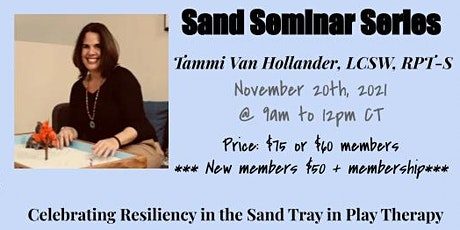 Sand Seminar Series: Celebrating Resiliency in the Sand Tray tickets