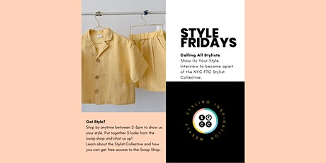 Style Fridays - Calling All Stylists tickets