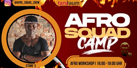 AFRO SQUAD I Afrohouse Workshop I Stone´s Rock I Dance Camp I Afrobeats Tickets
