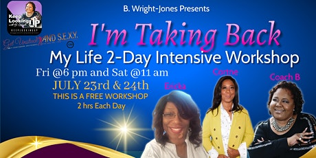 I'm Taking Back My Life 2-Day Free Virtual Workshop tickets