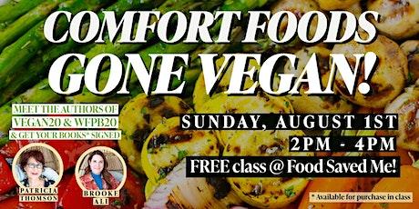 FREE Nutrition Class: Comfort Foods Gone Vegan! tickets