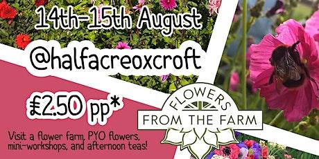 Flower Farmers' Big Weekend - 14th -15th August tickets