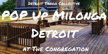 Pop Up Milonga Detroit at The Congregation tickets