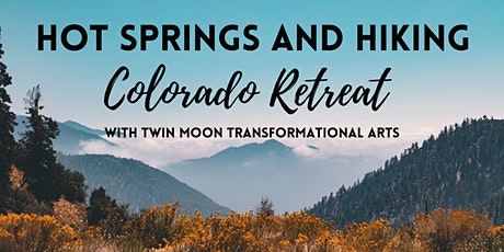 Hot Springs & Hiking Retreat tickets