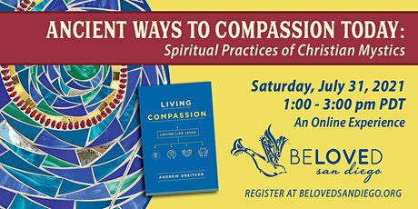 Ancient Ways to Compassion Today: Spiritual Practices of Christian Mystics tickets