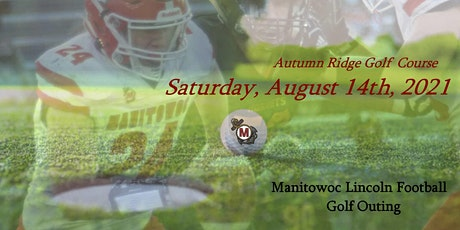 2021 Manitowoc Lincoln Football Golf Outing tickets
