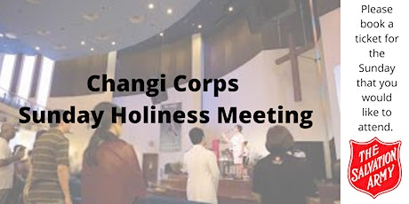 The Salvation Army Changi Corps Holiness Meeting (July & August) tickets
