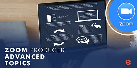 Belleview Zoom Producer - Advanced Topics tickets