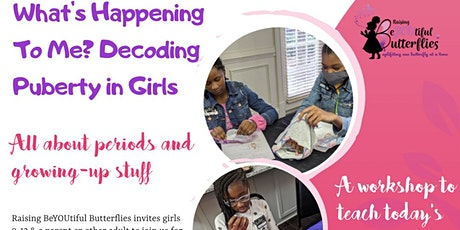 Virtual What's Happening to Me? Decoding Puberty in Girls tickets