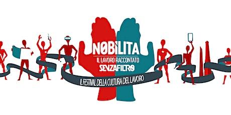 Nobilita 2021, il Festival della Cultura del Lavoro biglietti