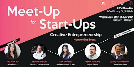 Meet-up for Start-Ups: Creative Entrepreneurship Panel & Networking Event tickets