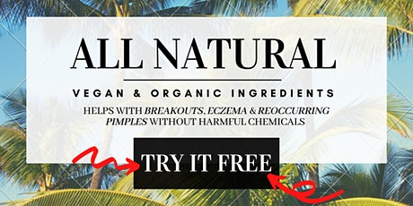 2021's #1 Natural Vegan Skincare Ingredient helps with Acne & is NOW FREE! tickets