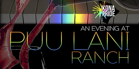 Evening At Puu Lani Ranch tickets