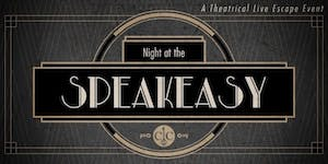Canadian Caper presents: A Night at the Speakeasy.  A...