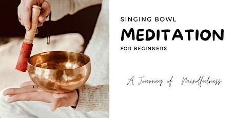 Singing bowl Meditation for Beginners  頌缽冥想入門 tickets