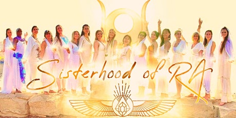 SISTERHOOD OF RA The Royal  Codes Activation Retreat -  Online + InPerson tickets