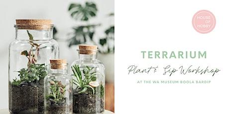 Terrariums - Plant & Sip Workshop tickets