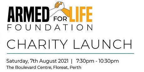 Armed For Life Foundation Charity Launch tickets