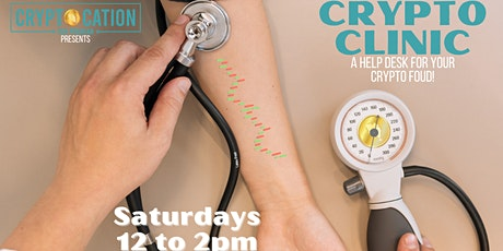 CRYPTO CLINIC - A Help Desk for your Crypto FUD! tickets