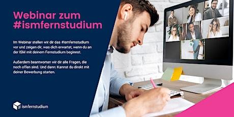 Info-Webinar zum ISM-Fernstudium | Was erwartet Dich beim #ismfernstudium? Tickets