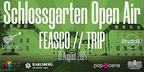 Schlossgarten Open Airs - FEASCO // TRIP billets