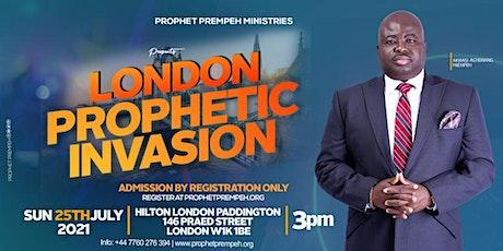 London Prophetic Invasion tickets