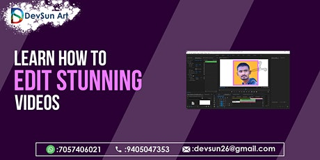 Professional Video Editing Workshop By DevSun Art tickets