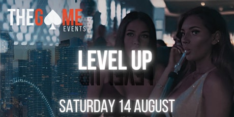 TheGame Events: LEVELLING UP! tickets