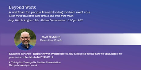 Beyond WORK - How to transition to your new role tickets