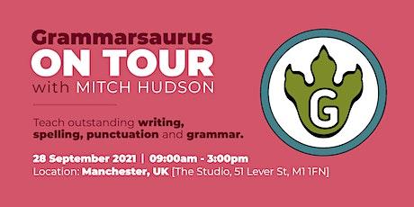 Grammarsaurus - Teach Outstanding Writing, Punctuation and Grammar - M'cstr tickets