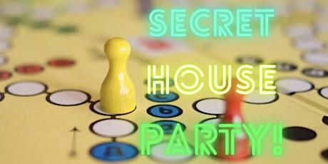 Secret House Party tickets