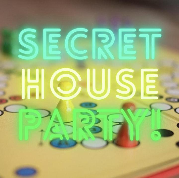 Secret House Party image