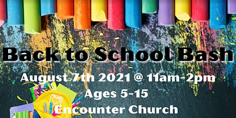 Encounter Church San Leandro 2021 Back-to-School Bash ! Backpack Giveaway tickets