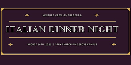 Italian Dinner Night for Crew 69 (SECOND Seating) tickets