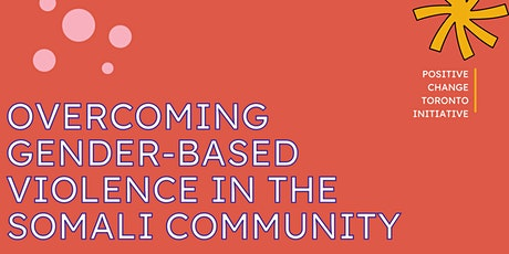 Overcoming Gender-Based Violence in the Somali Community tickets