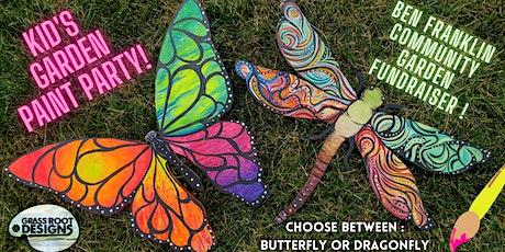Kid's Garden Paint Party! Dragonflies & Butterflies tickets