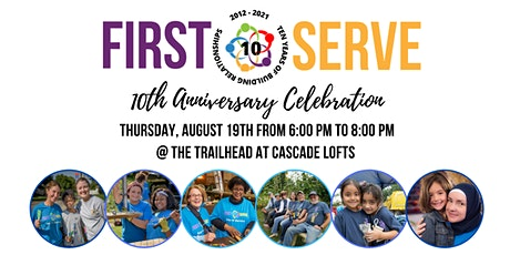 First Serve 10th Anniversary Celebration tickets